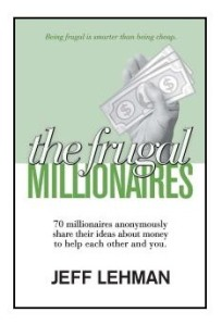 The Frugal Millionaires